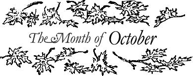 The Month of October